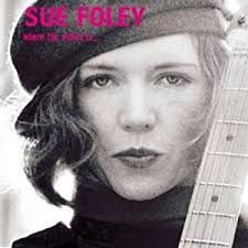 CD - Sue Foley - Where the action is_ - IMP