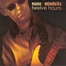 CD - Nuno Mindelis - Twelve Hours - IMP