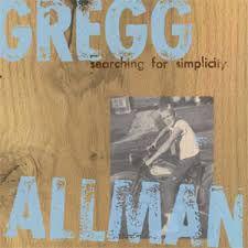 CD - Gregg Allman - Searching For Simplicity - IMP