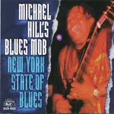 CD - Michael Hill's Blues Mob - New York State Of Blues - imp