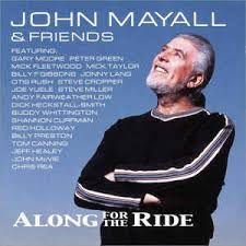 CD - John Mayall & Friends - Along For The Ride