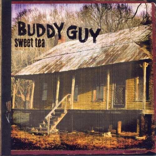 CD - Buddy Guy - Sweet Tea - IMP
