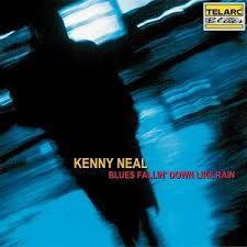 Kenny Neal - Blues Fallin' Down Like Rain