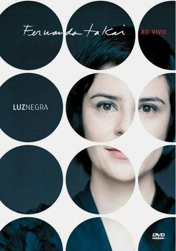 DVD - FERNANDA TAKAI - LUZ NEGRA