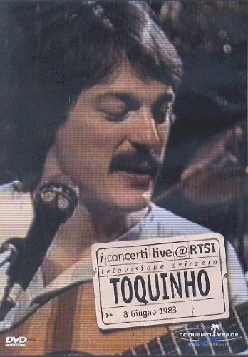 Toquinho - Live @rtsi