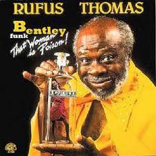 CD - Rufus Thomas - That Woman Is Poison! - IMP