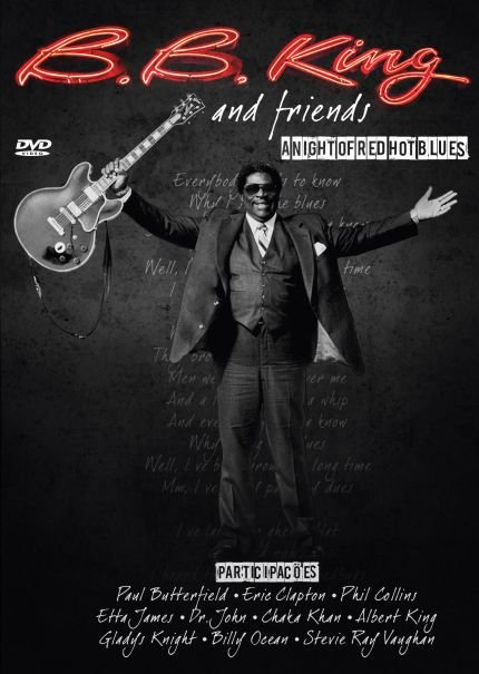 DVD - B.B. KING AND FRIENDS A NIGHT OF RED HOT BLUES