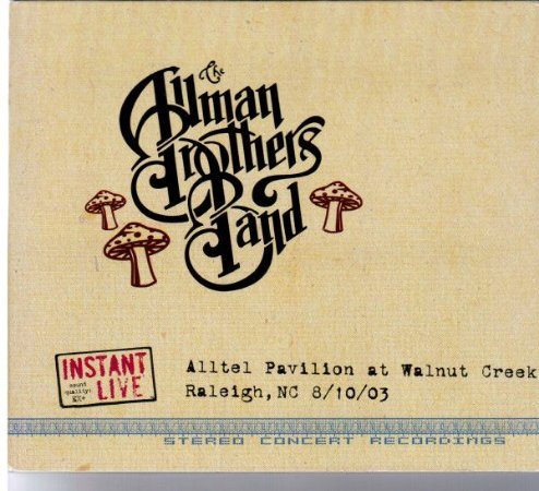 The Allman Brothers Band ‎– Alltel Pavilion At Walnut Creek Raleigh, NC 8/10/03 (Digipack)