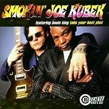 Smokin' Joe Kubek Featuring Bnois King - Take Your Best Shot
