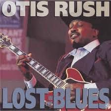 CD - Otis Rush - Lost In The Blues - IMP