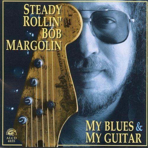 CD - Bob Margolin - My Blues & My Guitar - IMP