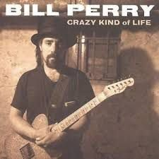 CD - Bill Perry - Crazy Kind of Life -  IMP