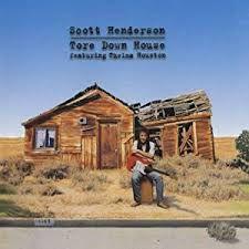Scott Henderson (2) Featuring Thelma Houston – Tore Down House