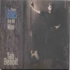 CD - Tab Benoit - These Blues Are All Mine  (Digipack) -  IMP