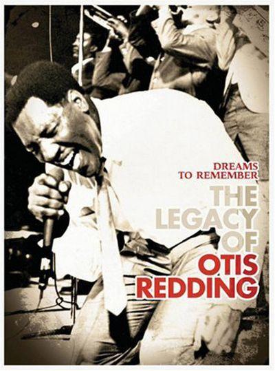DVD - OTIS REDDING - DREAMS TO REMEMBER (THE LEGACY OF OTIS REDDING)