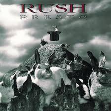 Rush - Presto