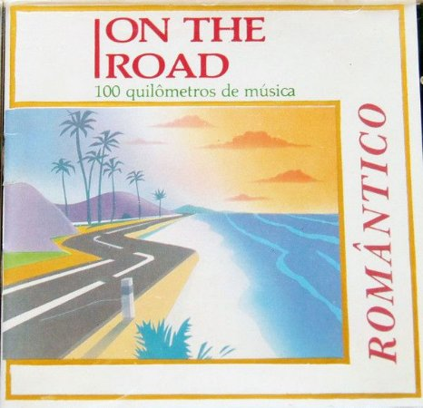 Various - On The Road - 100 quilômetros de Música - ROMÂNTICO