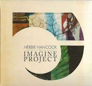 Herbie Hancock ‎– The Imagine Project (Digipack)
