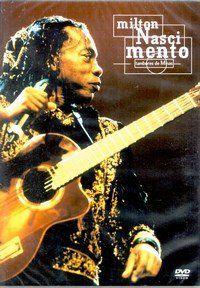 DVD - MILTON NASCIMENTO - TAMBORES DE MINAS