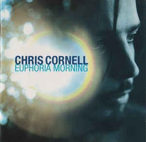 CD - Chris Cornell - Euphoria Morning