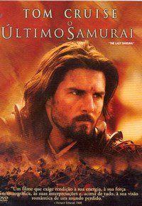 O Último Samurai (The Last Samurai).