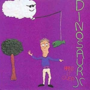 Dinosaur Jr ‎– Hand It Over