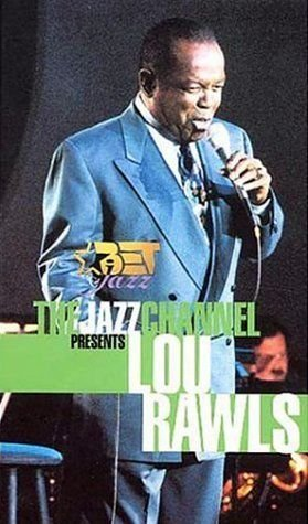 THE JAZZ CHANNEL PRESENTS  LOU RAWLS,