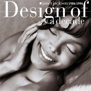 Janet Jackson - Design of a Decade 1986 / 1996