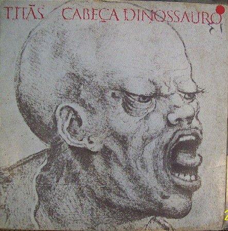 Titãs - Cabeça Dinossauro