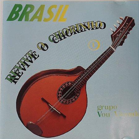 CD - Grupo Vou Vivendo – Brasil - Revive O Chorinho 1
