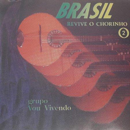 CD - Grupo Vou Vivendo – Brasil - Revive O Chorinho 2