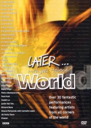 LATER...WITH JOOLS HOLLAND: WORLD