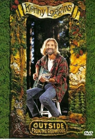 DVD - KENNY LOGGINS: OUTSIDE FROM THE REDWOODS
