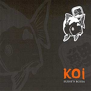 CD - Koi - Sushi'n Bossa