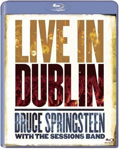 Blu-ray - BRUCE SPRINGSTEEN WITH THE SESSIONS BAND: LIVE IN DUBLIN