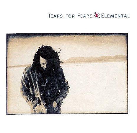 CD - Tears For Fears – Elemental -