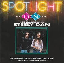 Steely Dan – Spotlight On Becker & Fagan: Founders Of Steely Dan