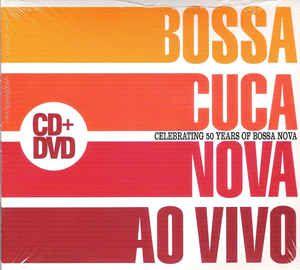 Bossacucanova - Ao vivo (Digipack)