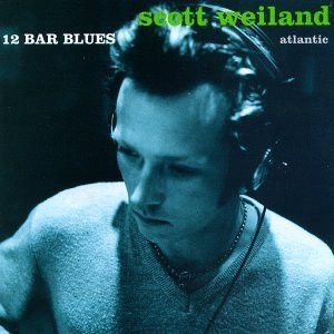 CD - Scott Weiland – 12 Bar Blues - IMP