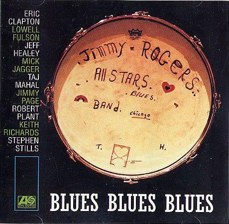 The Jimmy Rogers All-Stars – Blues Blues Blues