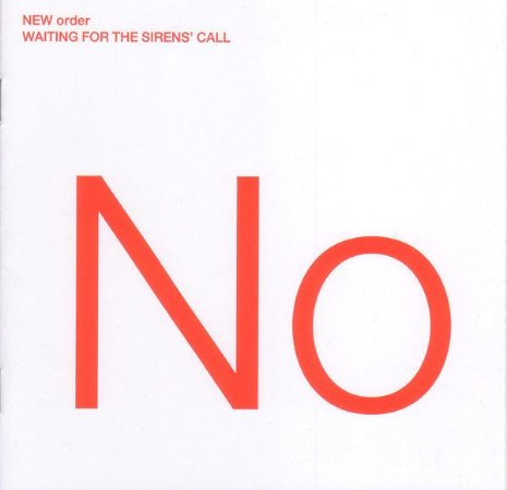 New Order – Waiting For The Sirens' Call