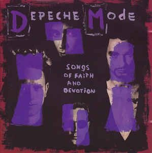 Depeche Mode – Songs Of Faith And Devotion