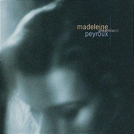 CD - Madeleine Peyroux – Dreamland