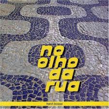 CD - Hard Bossa - No Olho da Rua