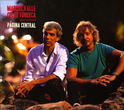 Marcos Valle & Celso Fonseca – Apresentam Página Central (digipack)