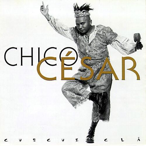 CD - Chico César – Cuscuz Cla