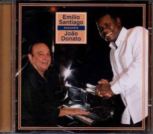 Emílio Santiago & João Donato – Emílio Santiago Encontra João Donato