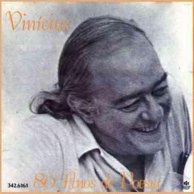 Vinicius De Moraes – 80 Anos De Poesia