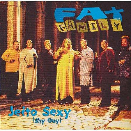 Fat Family – Jeito Sexy (Shy Guy)