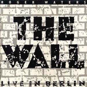 Roger Waters ‎– The Wall (Live In Berlin)